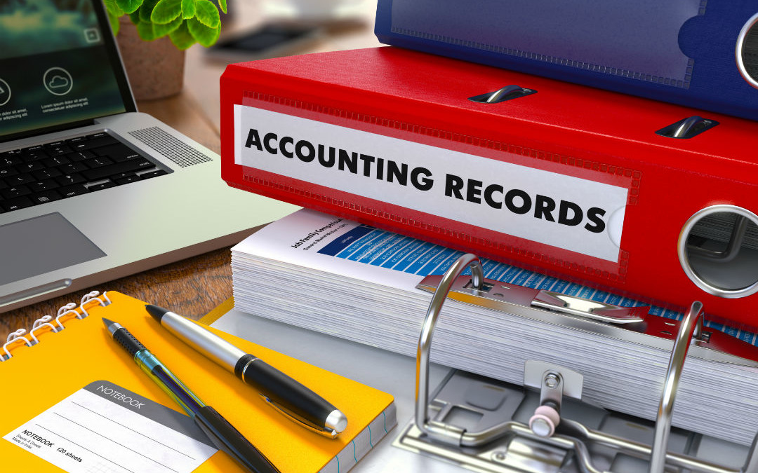 Top 5 Benefits of Keeping Proper Accounting Records